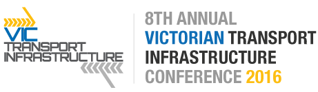 VIC Transport Infrastructure Conference 2016
