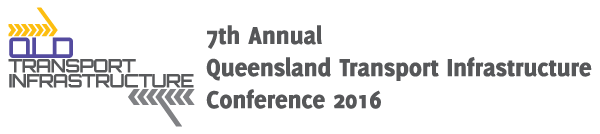 Queensland Transport Infrastructure Conference 2016